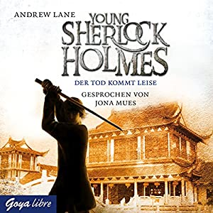 Der Tod kommt leise (Young Sherlock Holmes 5) Hörbuch