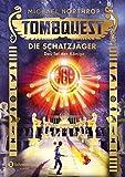 Tombquest - Die Schatzjäger, Band 03: Das Tal der Könige