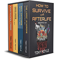 How to Survive the Afterlife: Books 1-3
