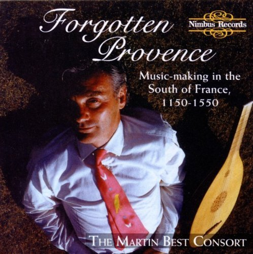 Forgotten Provence by Martin Best Consort......... (2013-05-03) (The Best Of Provence)