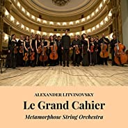 Le Grand Cahier (Suite for String Orchestra)