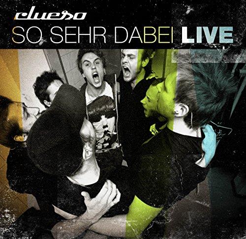 Clueso - So Sehr Dabei-Live - Zortam Music