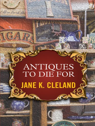 Antiques to Die for (Josie Prescott Antiques Mysteries) PDF
