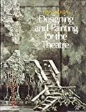 Designing and Painting for the Theatre, Pecktal, Lynn, 0030119014