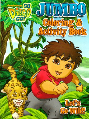 go-diego-go-jumbo-coloring-activity-book-lets-go-wild