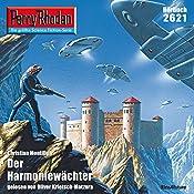 Der Harmoniewächter (Perry Rhodan 2621) | Christian Montillon