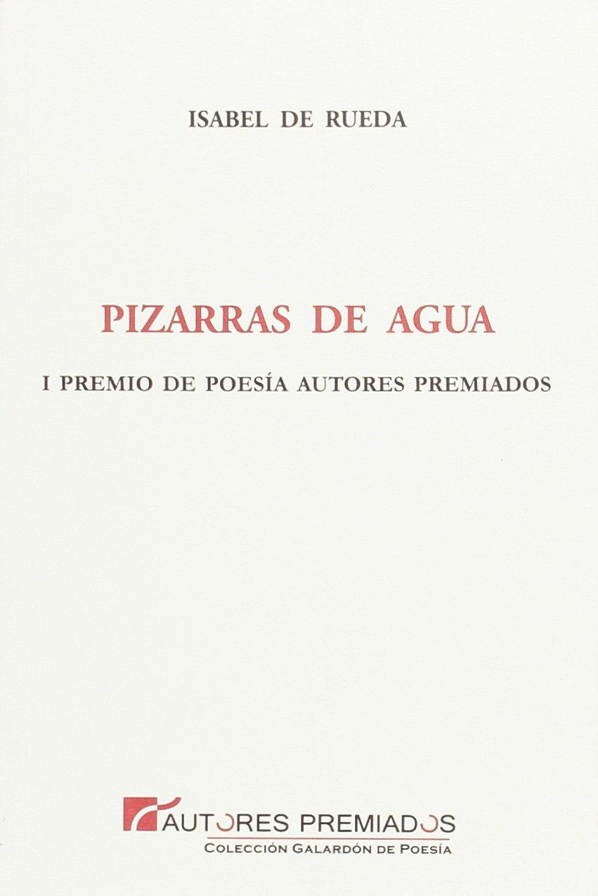 Pizarras de agua: Isabel de Rueda Rubiales: 9788493973254: Amazon ...