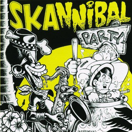 Skannibal Party, Vol.1 [Explicit]