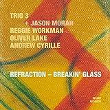 Refraction  Breakin' Glass