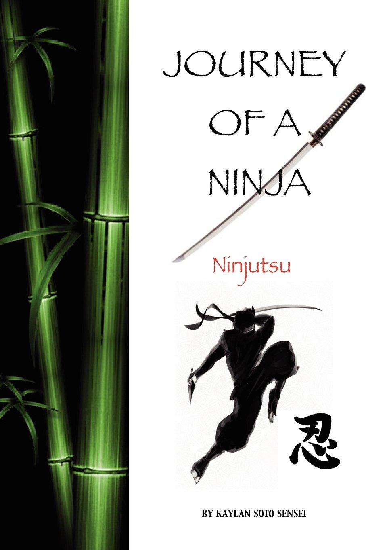 Journey Of A Ninja: Amazon.es: Kaylan Soto: Libros en ...