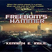 Freedom's Hammer: Contact Series, Book 8 | Kenneth E. Ingle