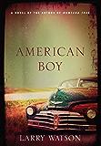 American Boy: A Novel