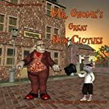 Mr. Gnome's Great New Clothes