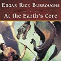 At the Earth's Core Audiobook by Edgar Rice Burroughs Narrated by Patrick Lawlor