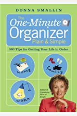 The One-Minute Organizer Plain & Simple: 500 Tips for Getting Your Life in Order Paperback