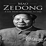 Mao Zedong: A Life from Beginning to End | Hourly History