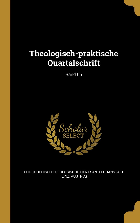 Download Theologisch-Praktische Quartalschrift; Band 65 (German Edition) pdf epub