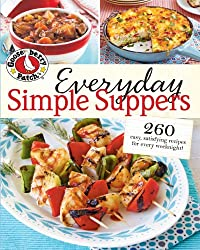 Everyday Simple Suppers: 260 Easy, Satisfying Recipes for Every Weeknight! (Gooseberry Patch)