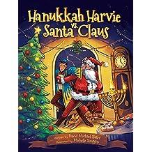 Hanukkah Harvie vs. Santa Claus: The Chrismukkah Kerfuffle