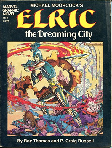 ELRIC / MARVEL Graphic Novel #2, TPB, 1st, FN, 1982, Dreaming City, Moorcock