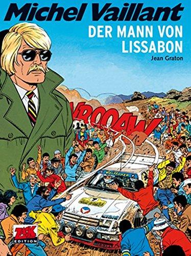 Michel Vaillant Band 45: Der Mann von Lissabon
