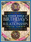 The Hidden World of Birthdays, Judith Turner, 0684857987