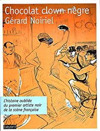 Chocolat clown nègre par Gérard Noiriel