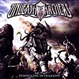 Behold the Devastation by Unleash the Archers (2009-05-04)