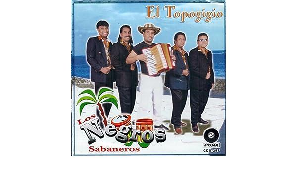 Los Negros Sabaneros - Los Negros Sabaneros (El Topogigio ...