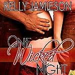 One Wicked Night | Kelly Jamieson