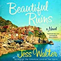 Beautiful Ruins Hörbuch von Jess Walter Gesprochen von: Edoardo Ballerini