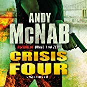 Crisis Four: Nick Stone, Book 2 | Andy McNab