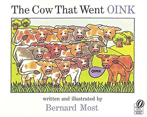 [(Cow That Went Oink)] [By (author) Bernard Most] published on (September, - That Oink Cow Went