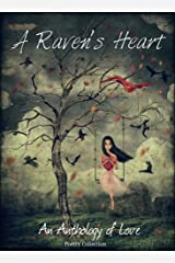 A Raven's Heart: An Anthology Of Love Kindle Edition