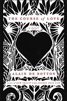 The Course of Love: A Novel by [de Botton, Alain]