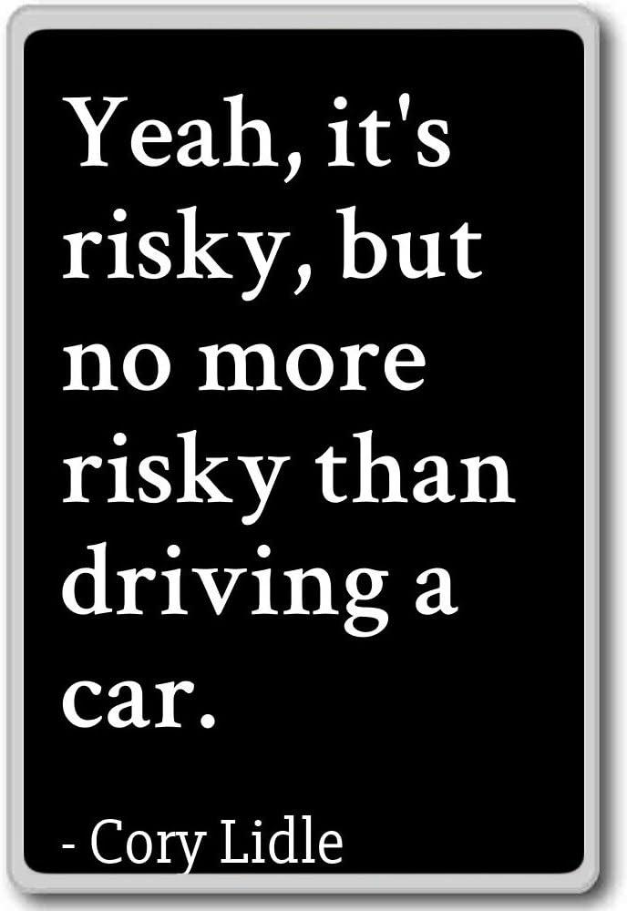 Sí, es arriesgado, pero no más arriesgado que conducir. Imán para ...