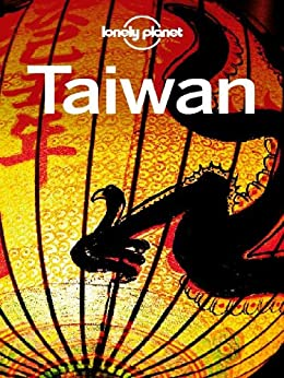 Lonely Planet Taiwan (Travel Guide) by [Lonely Planet]