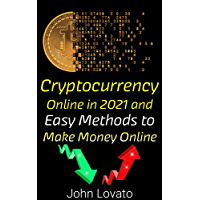 Cryptocurrency Online in 2021 and Easy Methods to Make Money Online: In a short time, you can earn crypto money and earn…