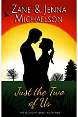 Just the Two of Us - A Short Story (The Midnight Series Book 9) Kindle Edition