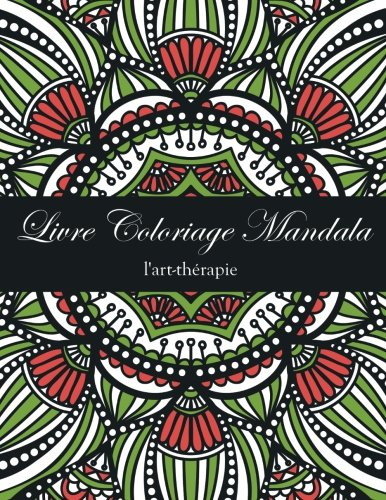 Telecharger Livre Coloriage Mandala Livre De Coloriage Anti Stress L Art Therapie Pdf Unadsisro