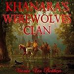 Khanara's Werewolves Clan | Vianka Van Bokkem