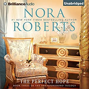 Amazon The Perfect Hope Inn BoonsBoro Trilogy Book 3 Audible Audio Edition Nora Roberts MacLeod Andrews Brilliance Books