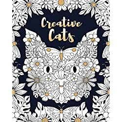Creative Cats: A Cat Coloring Book for Adult Coloring Book Enthusiasts and Cat Lovers (Animal Coloring Books)