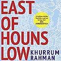 East of Hounslow Audiobook by Khurrum Rahman Narrated by Waleed Akhtar