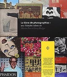 Le Livre de photographies : une histoire : Volume 3