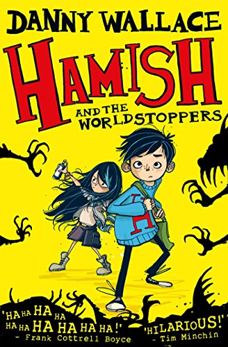 Hamish and the WorldStoppers (English Edition)