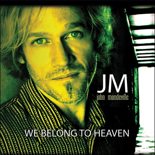 We Belong to Heaven - Stores Mandeville