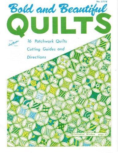 Bold & Beautiful Patchwork Aunt Martha's Quilt Patterns