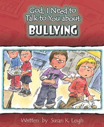 Download Bullying (God, I Need to Talk to You About...) ebook
