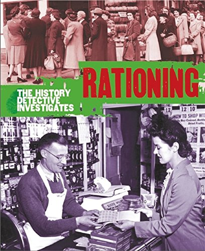 The History Detective Investigates: Rationing in World War II ebook